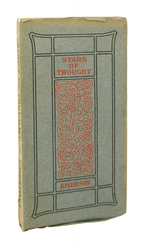Stars of Thought [Inscribed and Signed by W. Irving Way to Shelton Cheney]. Ralph Waldo Emerson, Thomas Coke Watkins, ed.