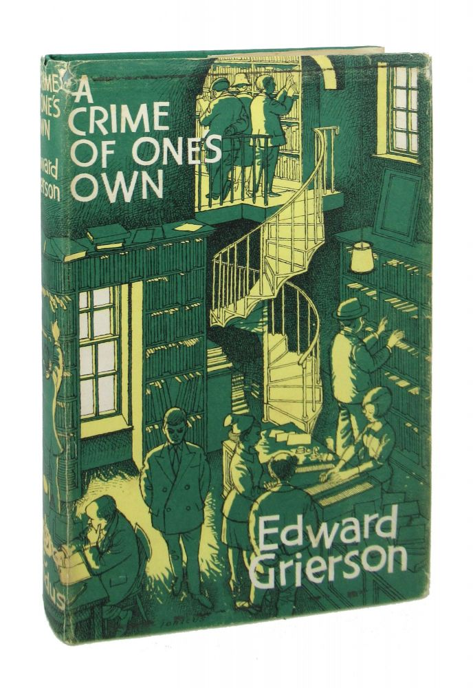 A Crime of One's Own. Edward Grierson.