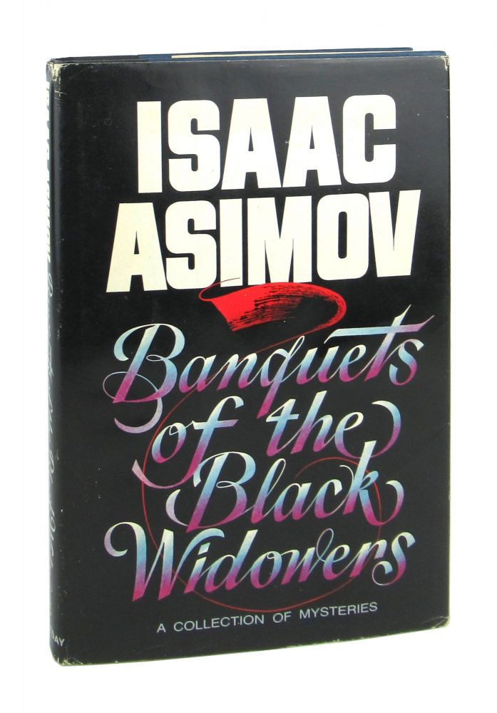 Banquets of the Black Widowers [A Collection of Mysteries]. Isaac Asimov.