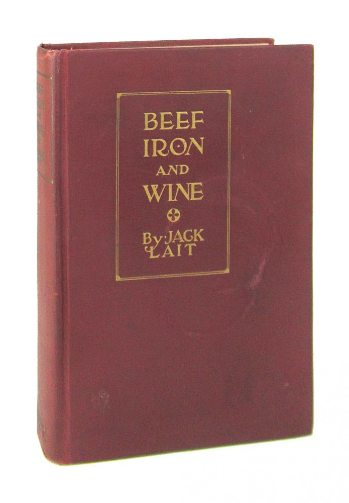 Beef, Iron and Wine. Jack Lait.