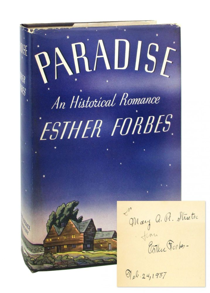 Paradise [Signed]. Esther Forbes.