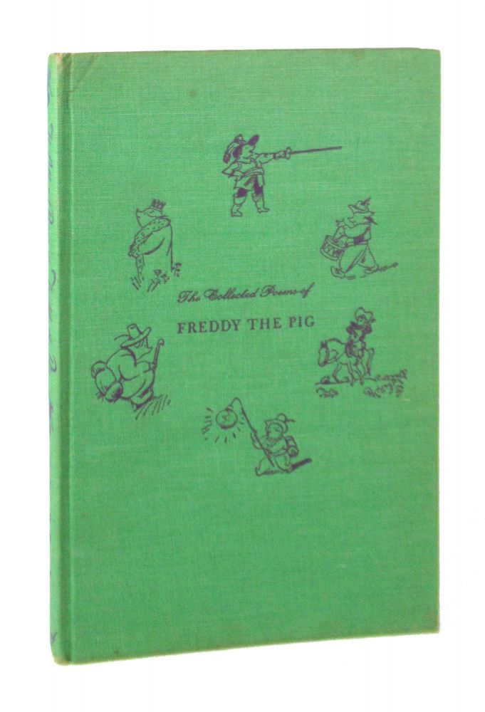 The Collected Poems of Freddy the Pig. Walter R. Brooks, Kurt Wiese.