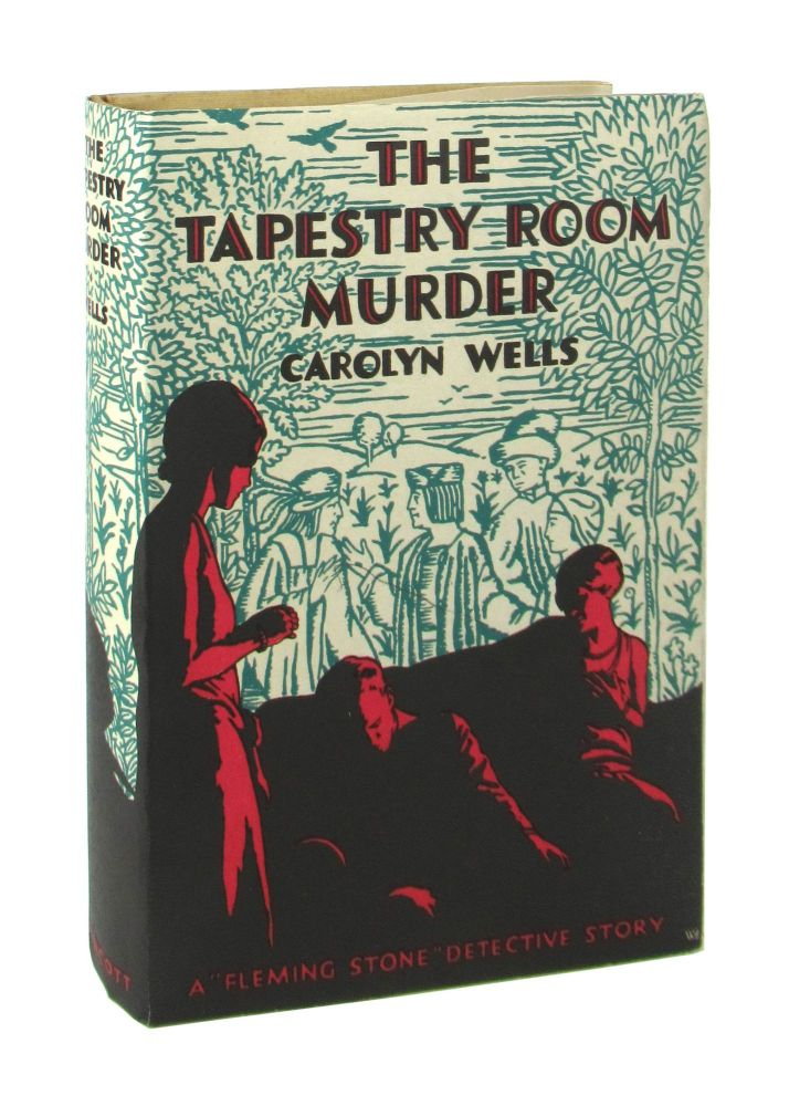 The Tapestry Room Murders: A Fleming Stone Story. Carolyn Wells.