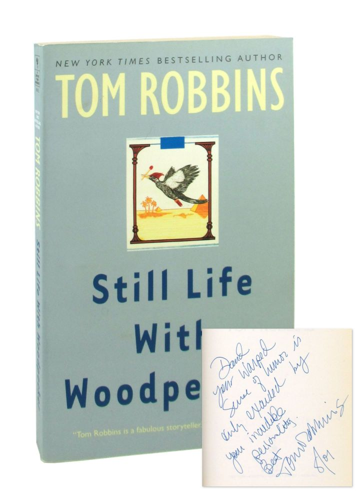 Still Life With Woodpecker [Signed]. Tom Robbins.