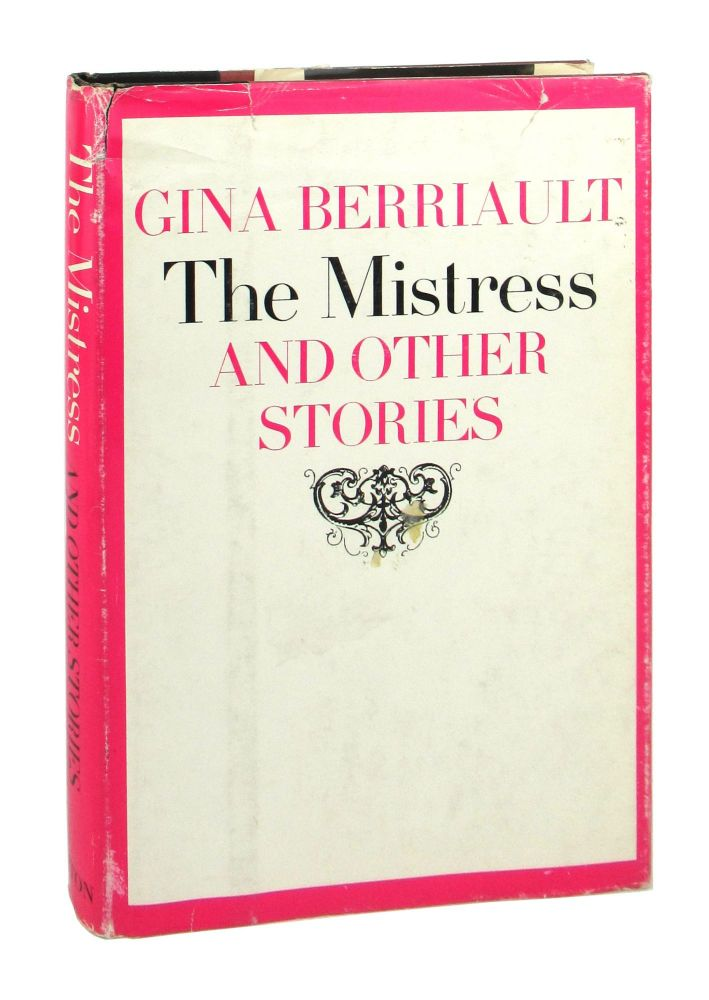 The Mistress and Other Stories. Gina Berriault.