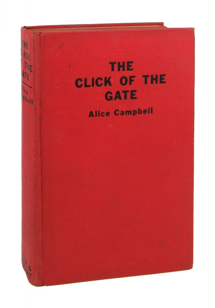 The Click of the Gate. Alice Campbell.