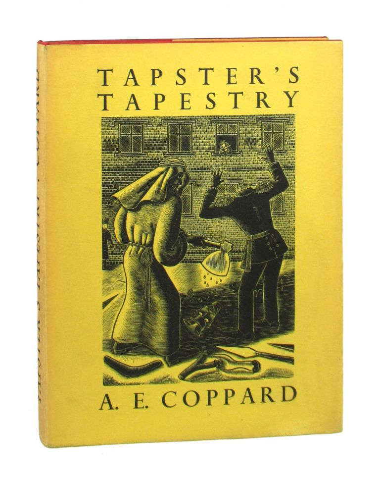 Tapster's Tapestry. A E. Coppard, Gwenda Morgan.