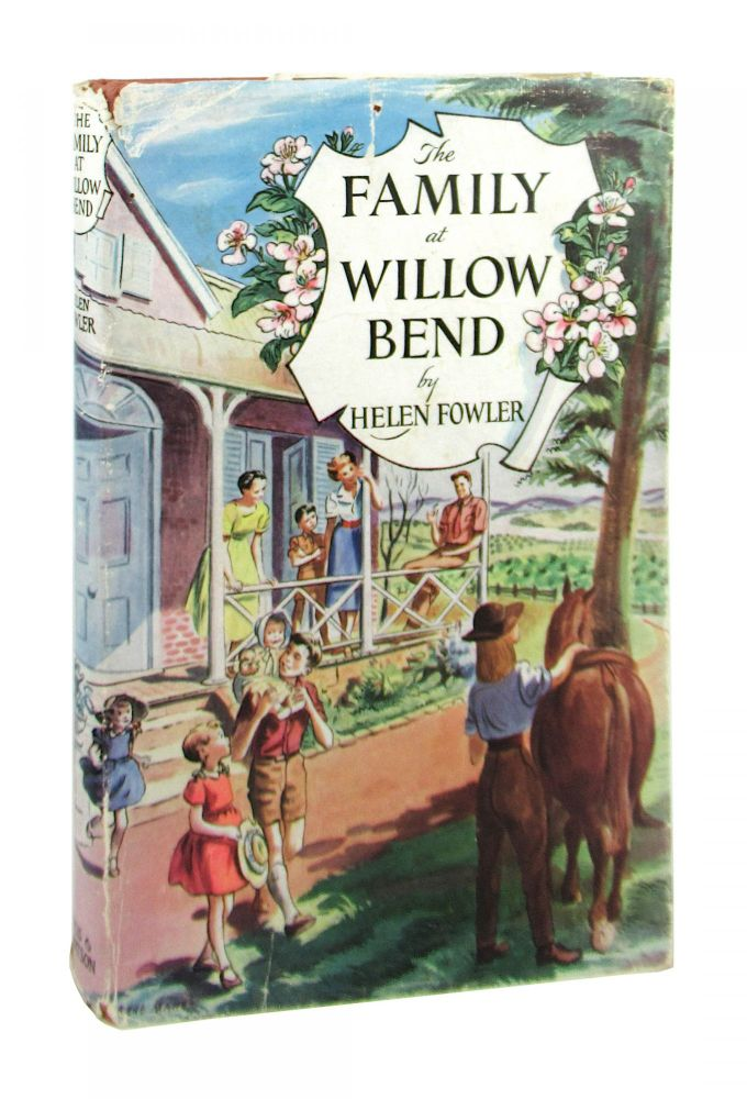 The Family at Willow Bend. Helen Fowler, Irene Maher.