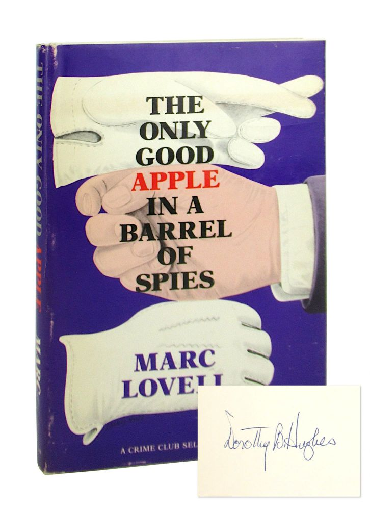 The Only Good Apple in a Barrel of Spies [Dorothy Hughes' copy]. Marc Lovell.
