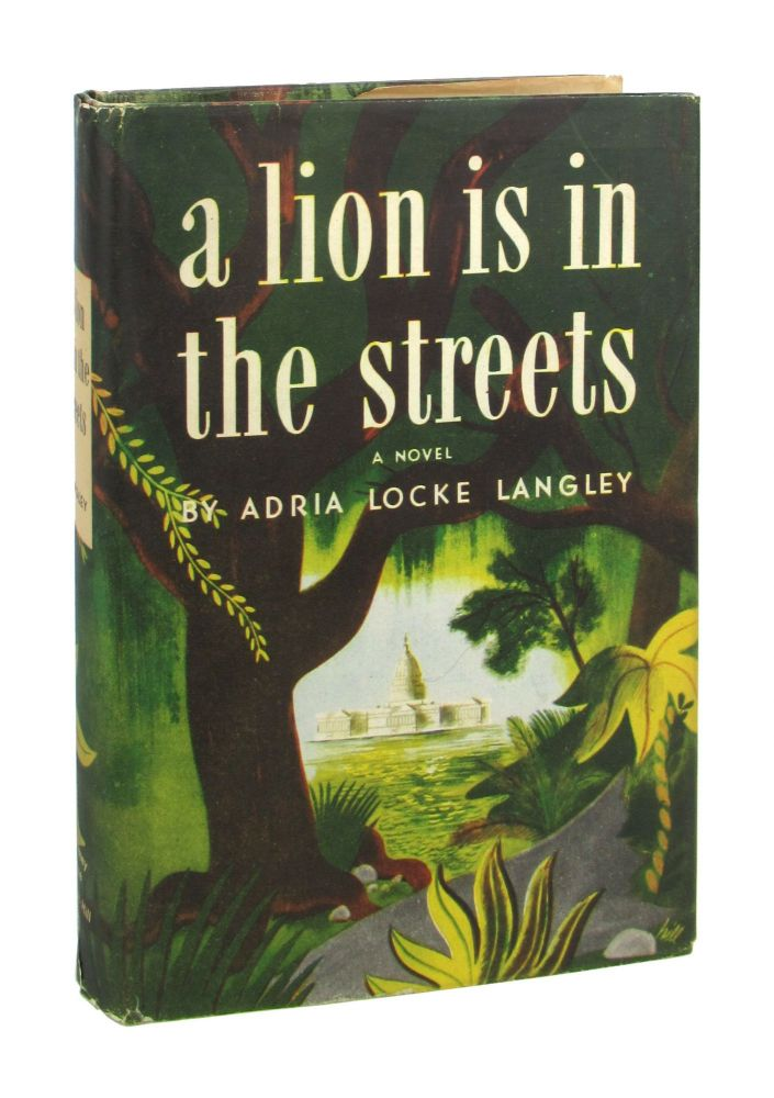 A Lion Is in the Streets. Adria Locke Langley.