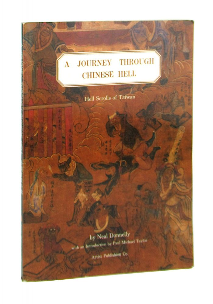 """A Journey Through Chinese Hell: """"Hell Scrolls"""" in Taiwan. Neal Donnelly."""