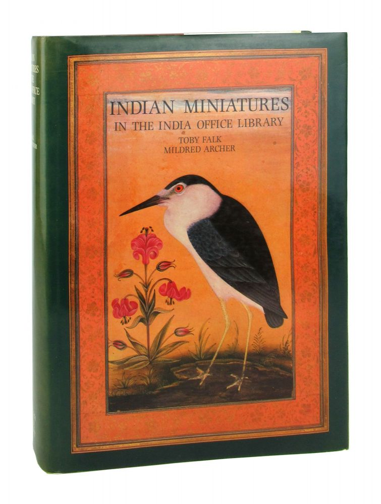 Indian Miniatures in the India Office Library. Toby Falk, Mildred Archer.