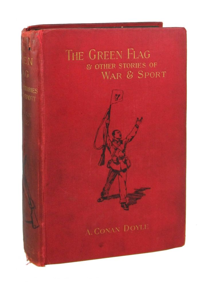 The Green Flag and Other Stories of War and Sport. Arthur Conan Doyle.