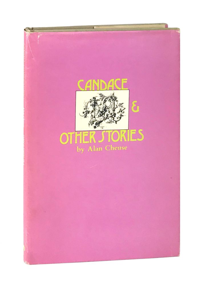 Candace & Other Stories [Inscribed and Signed]. Alan Cheuse.