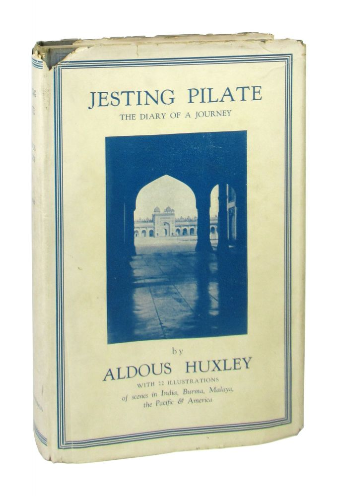 Jesting Pilate: The Diary of a Journey. Aldous Huxley.