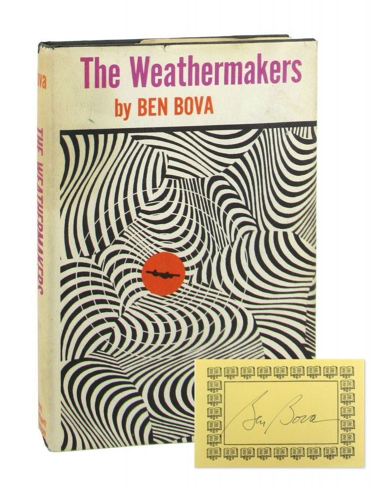 The Weathermakers [Signed Bookplate Laid in]. Ben Bova.