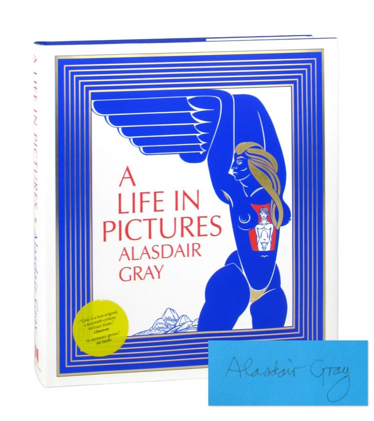 A Life in Pictures [Signed]. Alasdair Gray.
