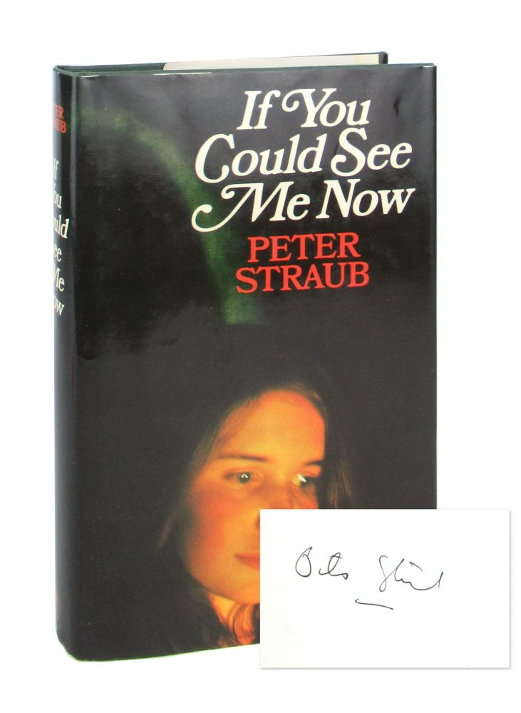 If You Could See Me Now [Signed Bookplate]. Peter Straub.