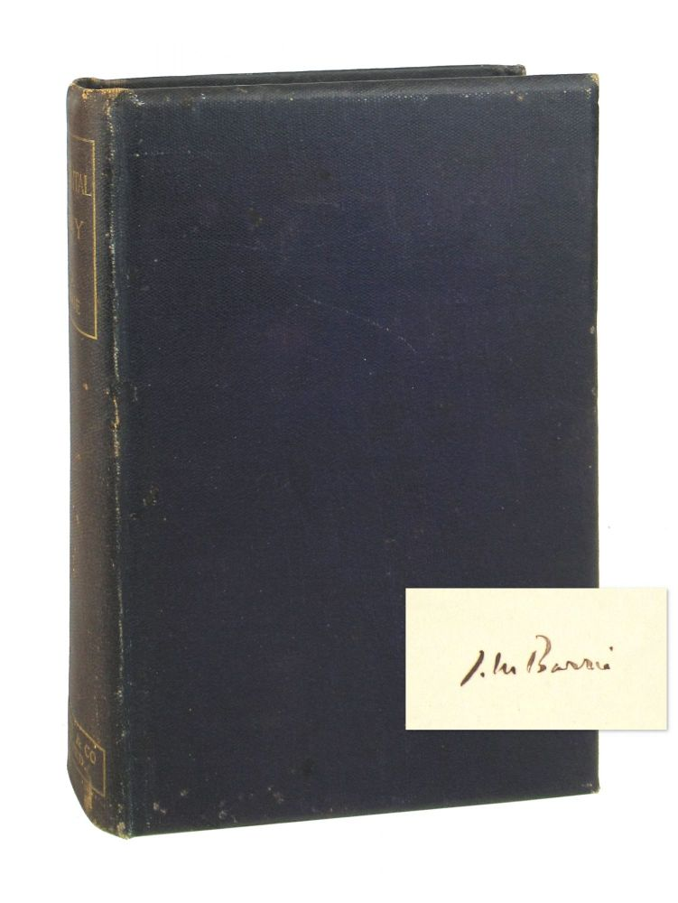 Sentimental Tommy: The Story of His Boyhood [Signed Bookplate]. J M. Barrie.