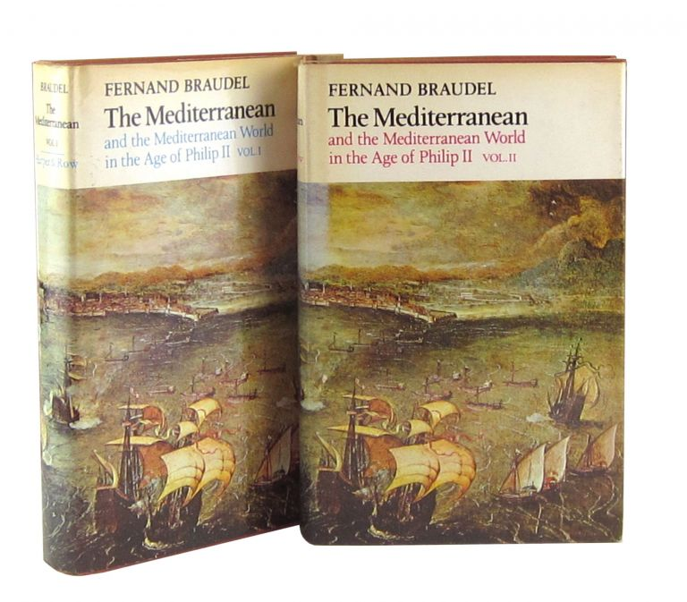 The Mediterranean and the Mediterranean World in the Age of Philip II (Two Volumes). Fernand Braudel, Siân Reynolds, trans.