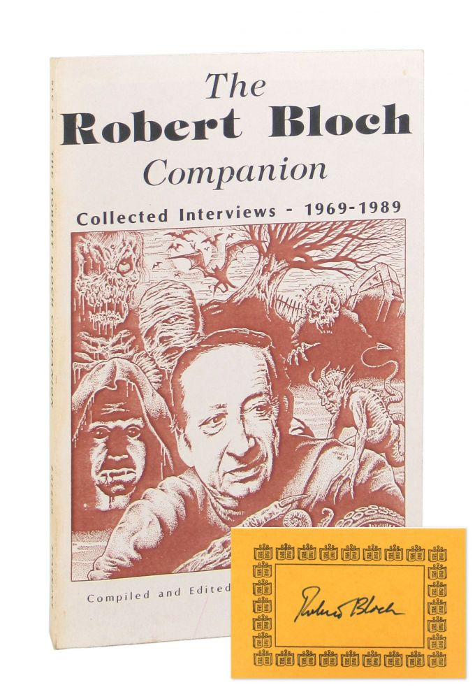 The Robert Bloch Companion: Collected Interviews, 1969-1986 [Bookplate Signed by Bloch Laid in]. Robert Bloch, Randall D. Larson, ed.