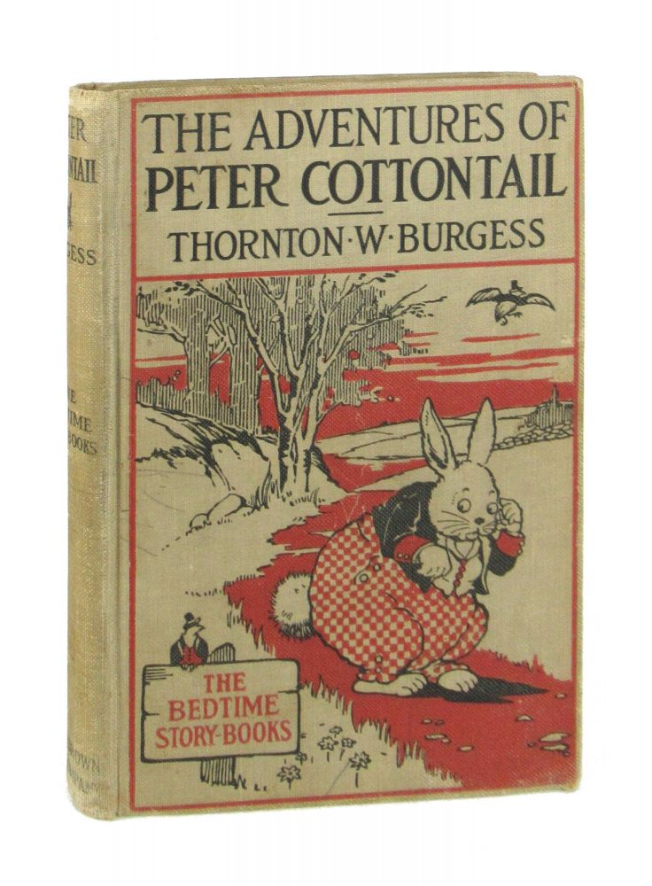 The Adventures of Peter Cottontail. Thornton W. Burgess, Harrison Cady.