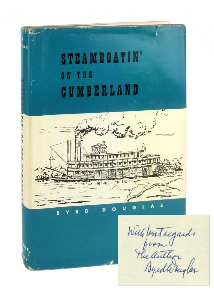 Steamboatin' On the Cumberland [Signed]. Byrd Douglas.