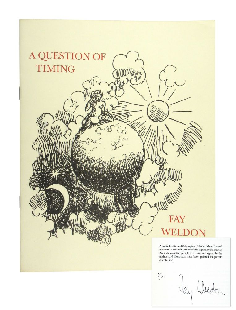 A Question of Timing [Limited Edition, Signed]. Fay Weldon.