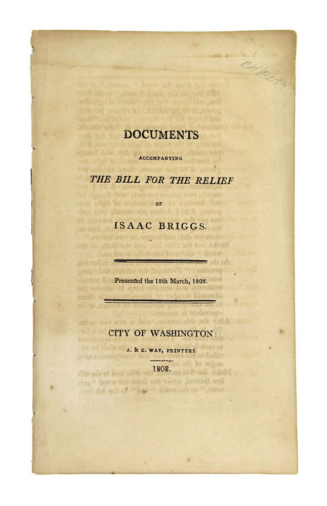 Documents Accompanying the Bill for the Relief of Isaac Briggs. Presented the 18th March, 1808. Isaac Briggs, Thomas Jefferson.