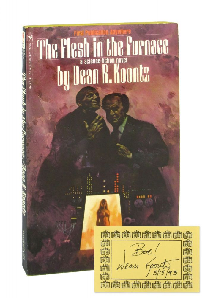 The Flesh in the Furnace [Signed Bookplate Laid in]. Dean R. Koontz.