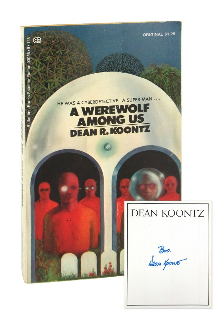 A Werewolf Among Us [Inscribed and Signed Bookplate Laid in]. Dean R. Koontz.