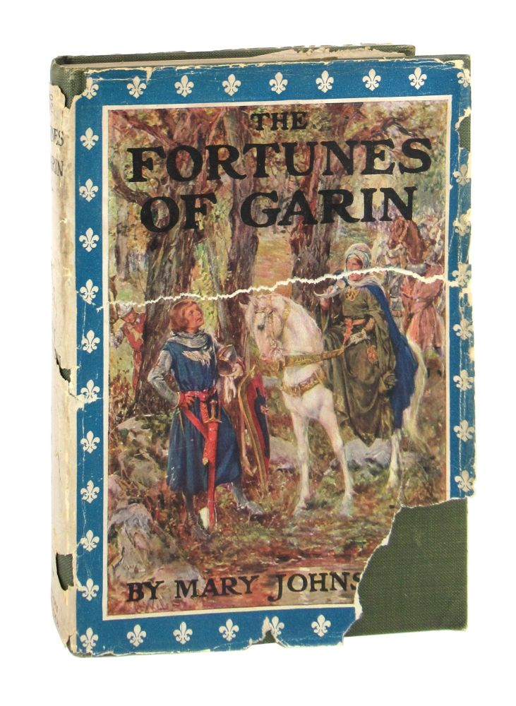 The Fortunes of Garin. Mary Johnston.