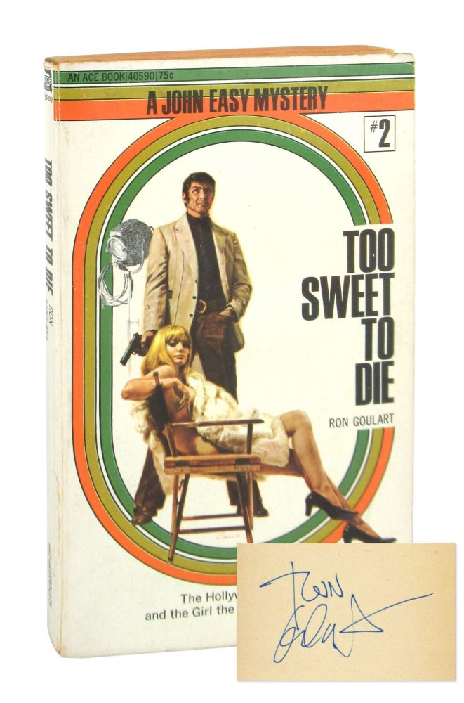 Too Sweet to Die [John Easy Mystery #2] [Signed]. Ron Goulart.