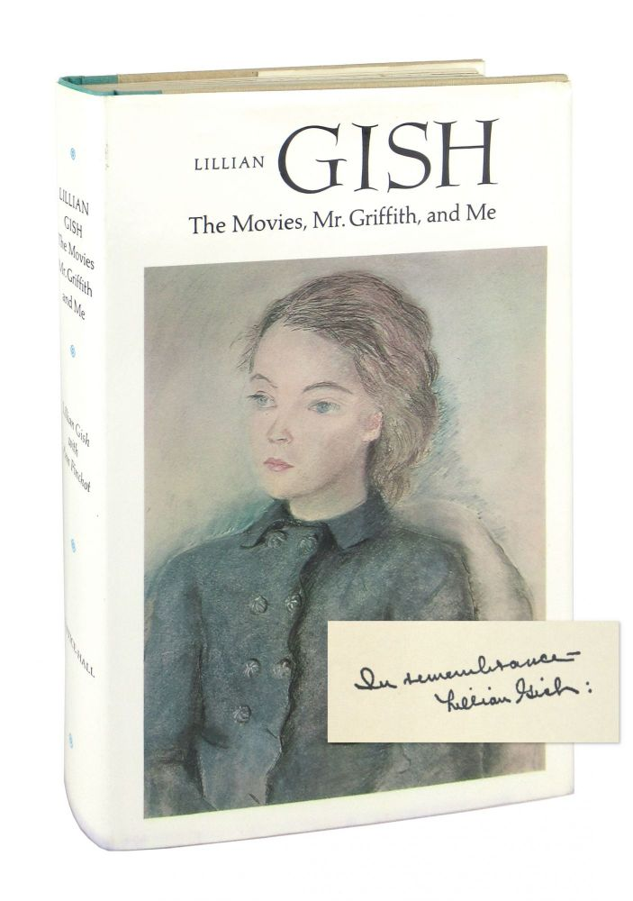 The Movies, Mr. Griffith, and Me. Lillian Gish, Ann Pinchot.