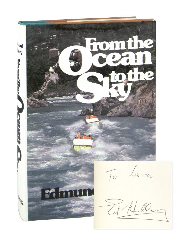 From the Ocean to the Sky [Signed]. Edmund Hillary.