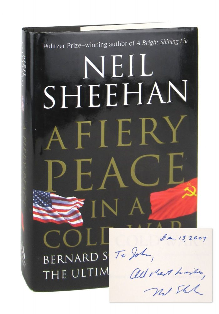 A Fiery Peace in a Cold War: Bernard Schriever and the Ultimate Weapon [Signed]. Neil Sheehan.
