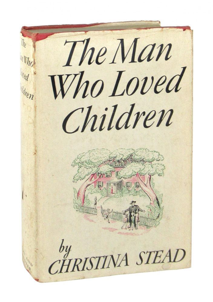 The Man Who Loved Children. Christina Stead.