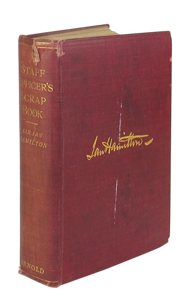 A Staff Officer's Scrap-Book: During the Russo-Japanese War (One-Volume Edition). Ian Hamilton.