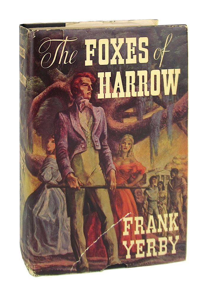 The Foxes of Harrow. Frank Yerby.