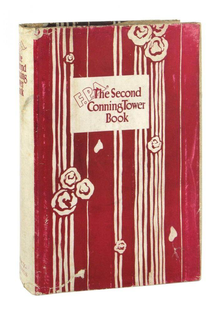 The Second Conning Tower Book: Being a Collection, in the Main, of the Best Verses Published in the Conning Tower, Edited by F.P.A. in the New York World, during the Year 1926. Franklin Pierce Adams, Dorothy Parker, contrib.