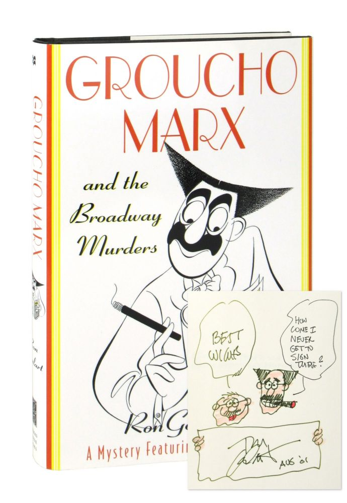 Groucho Marx and the Broadway Murders [Signed]. Ron Goulart.