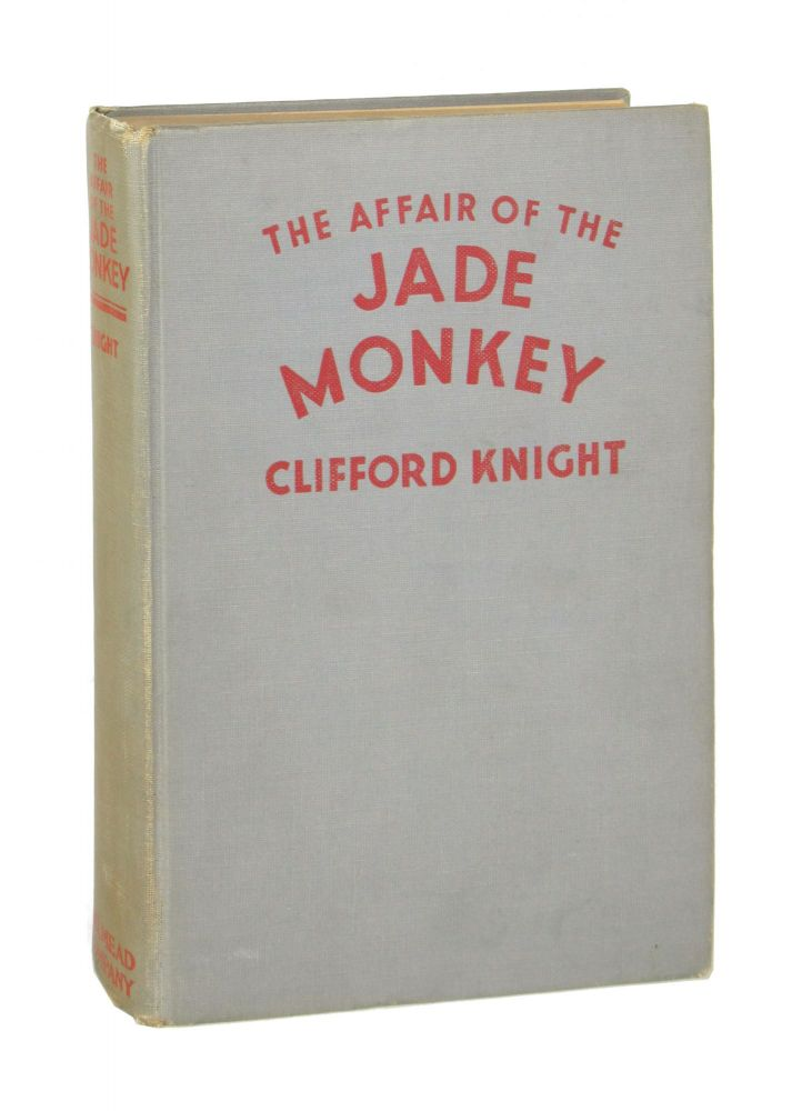 The Affair of the Jade Monkey. Clifford Knight.
