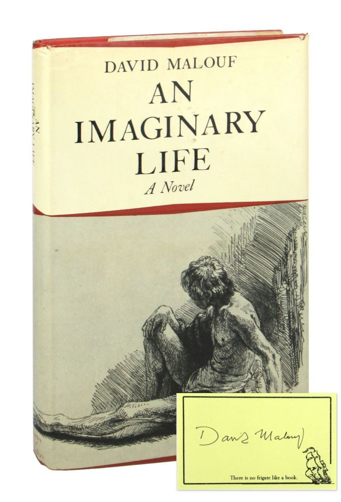 An Imaginary Life [Signed Bookplate Laid in]. David Malouf.