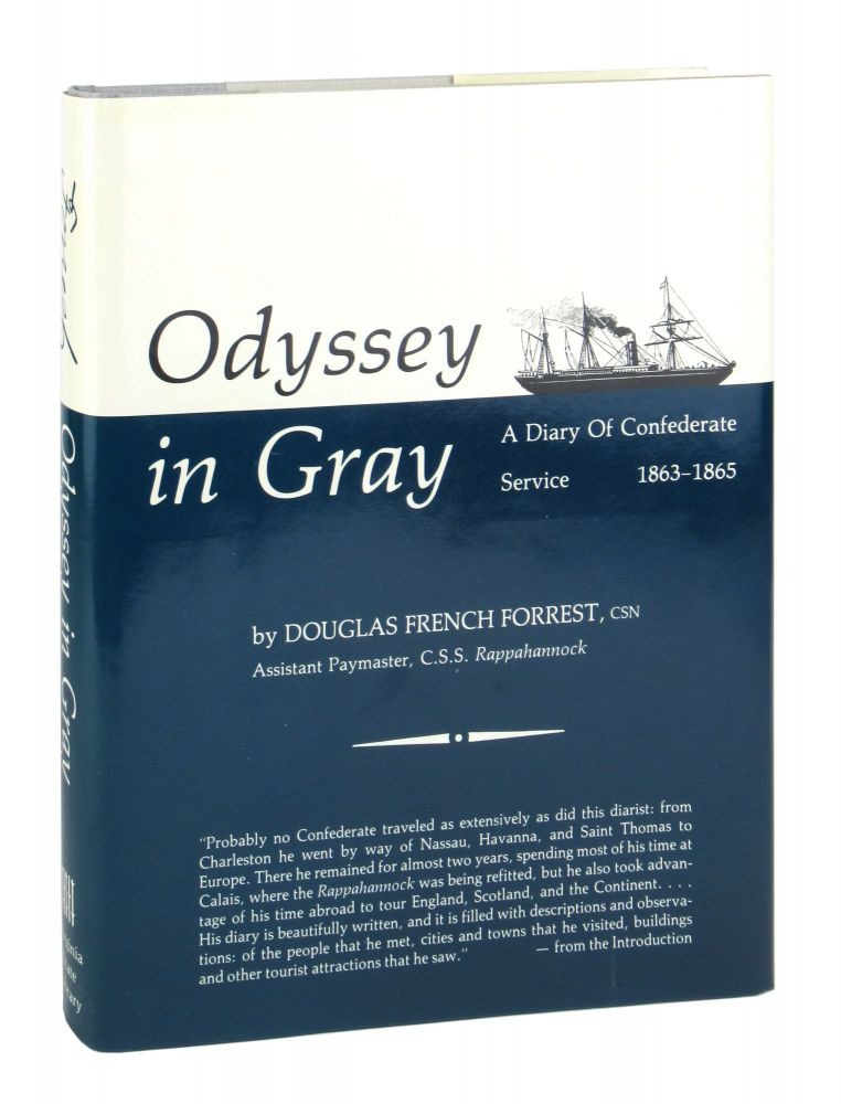 Odyssey in Gray: A Diary of Confederate Service, 1863-1865. Douglas French Forrest, William N. Still, ed.