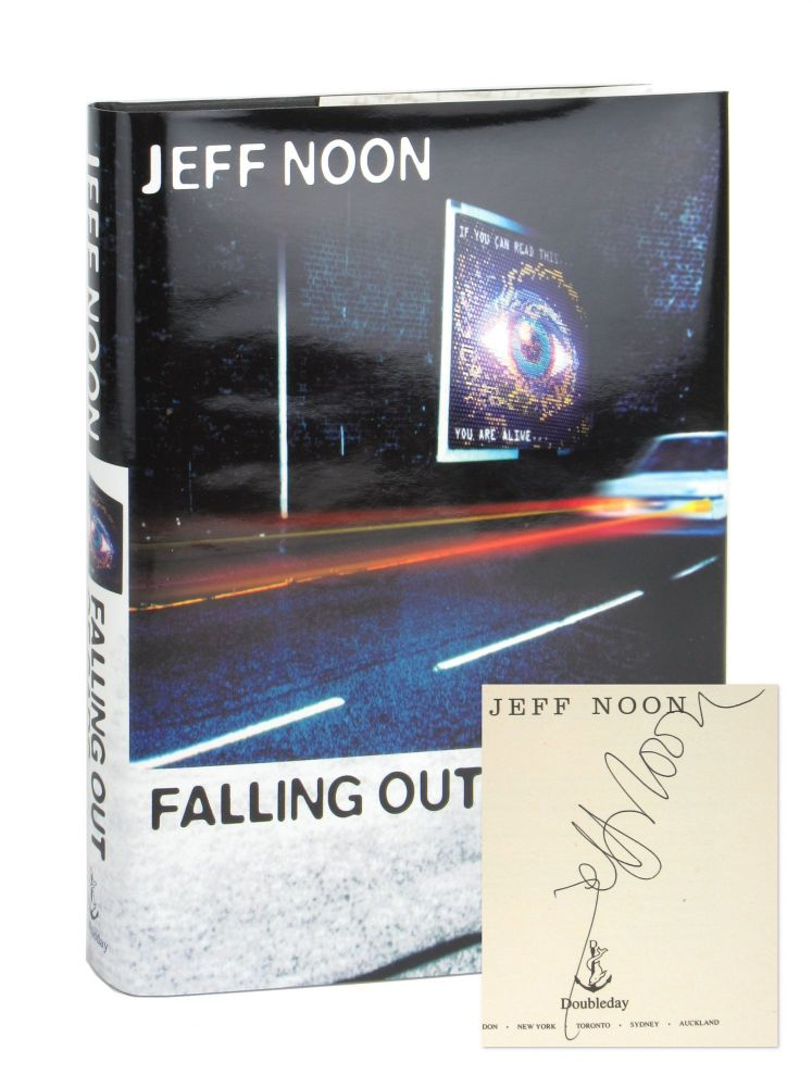 Falling Out of Cars [Signed]. Jeff Noon.