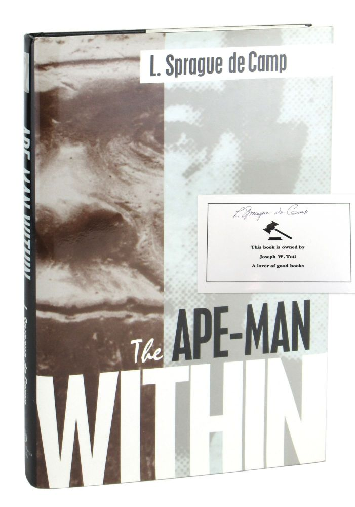The Ape-Man Within [Signed Bookplate Laid in]. L. Sprague de Camp.