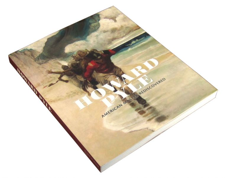 Howard Pyle: American Master Rediscovered. Heather Campbell Coyle, ed.
