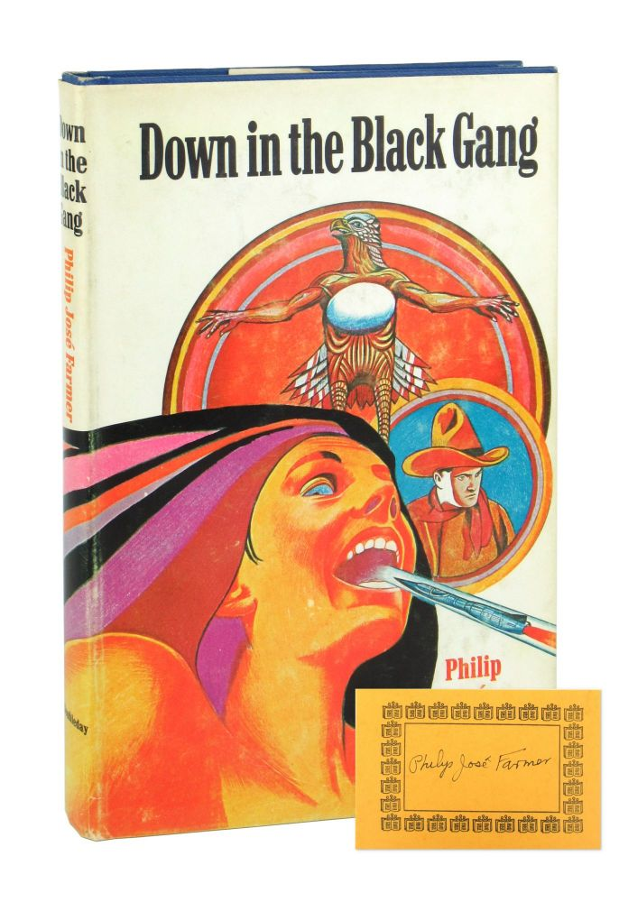 Down in the Black Gang [Signed Bookplate Laid in]. Philip José Farmer.