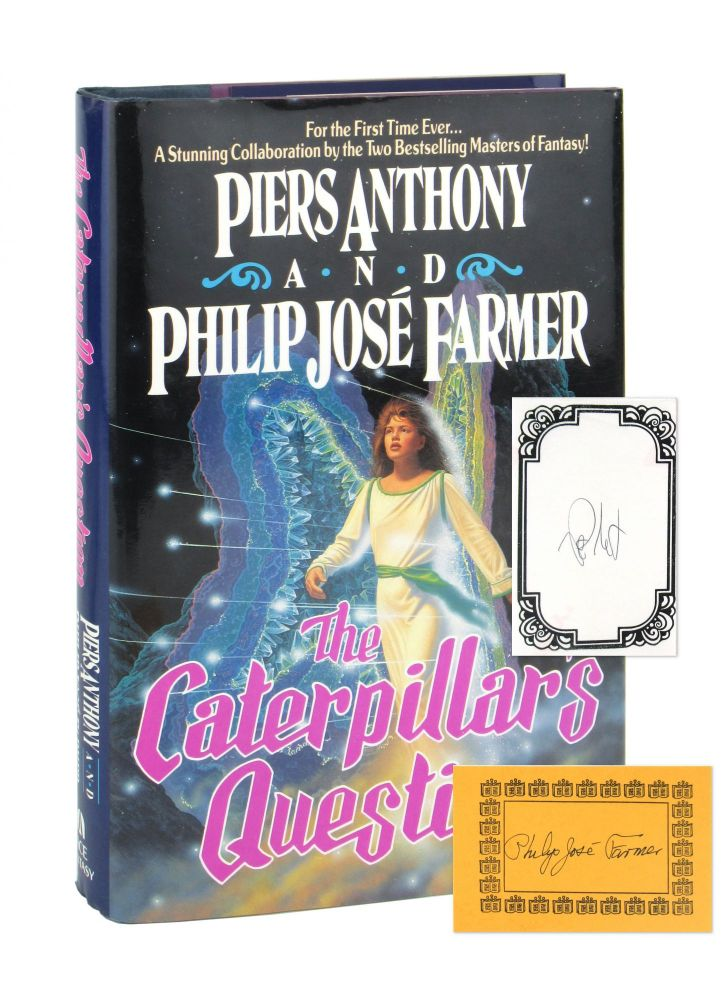 The Caterpillar's Question [Signed Bookplates by Both Laid in]. Piers Anthony, Philip José Farmer.