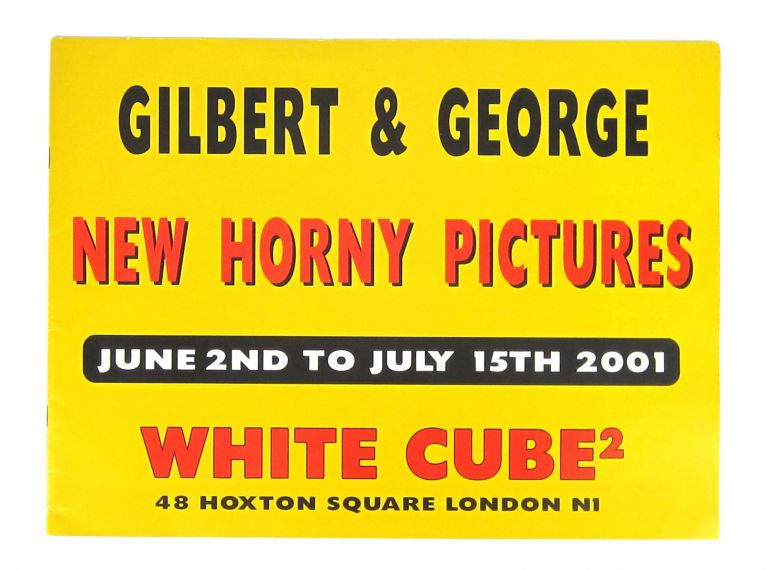 New Horny Pictures. Gilbert, George.
